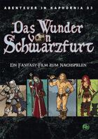 Das Wunder von Schwarzfurt (Abenteuer in Kaphornia 03) (PDF) als Download kaufen