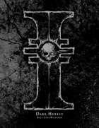 Dark Heresy 2nd Edition Beta