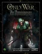 Only War: No Surrender