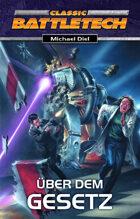 Battletech Das Goldene Zeitalter 2 Über dem Gesetz (EPUB) als Download kaufen