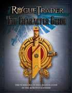 Rogue Trader: Tau Character Guide