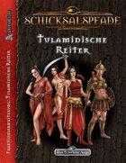 Schicksalspfade - Fraktionserweiterung: Tulamidische Reiter (PDF) als Download kaufen