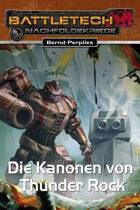 BattleTech: Die Kanonen von Thunder Rock (EPUB) als Download kaufen