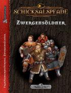 Schicksalspfade - Fraktionserweiterung: Zwergensöldner (PDF) als Download kaufen