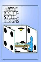 Des Kobolds Handbuch des Brettspiel-Designs (Epub) als Download kaufen