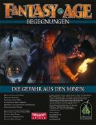 Fantasy Age - Begegnungen #02 - Die Gefahr aus den Minen (PDF) als Download kaufen