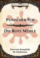 Neue Kampfstile: Punischer Stil und Rote Mühle