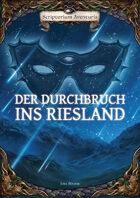 Der Durchbruch ins Riesland (3. Auflage)