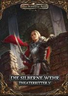 DSA5 - Theaterritter 5/6 - Die silberne Wehr (PDF) als Download kaufen
