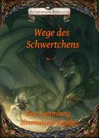 """Alternativregeln """"Wege des Schwertchens"""" + OpenOffice Anleitung zur Formatierung"""