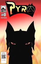 Pyro #0 Comic - Dsa