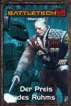Battletech Gray Death 3 - Der Preis des Ruhms (EPUB) als Download kaufen