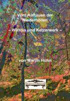 Vom Auftauen der Niederhöllen - Wirrnis und Ketzerwerk