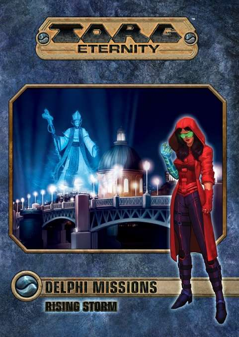 Torg Eternity - Delphi Missions: Rising Storm