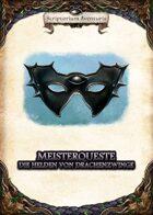 Meisterqueste: Drachenzwinge (Solo)