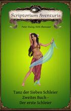 Tanz der Sieben Schleier - Zweites Buch-Der erste Schleier