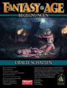Fantasy Age - Begegnungen #03 - Uralte Schatten (PDF) als Download kaufen