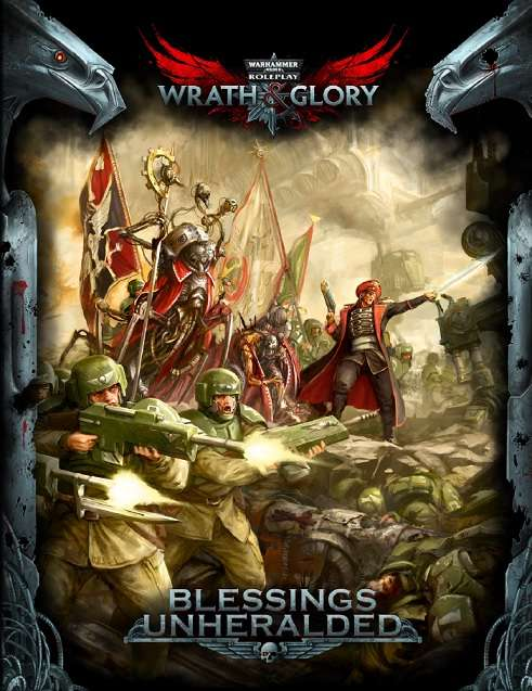 Wrath & Glory: Blessings Unheralded - Cubicle 7 Entertainment Ltd