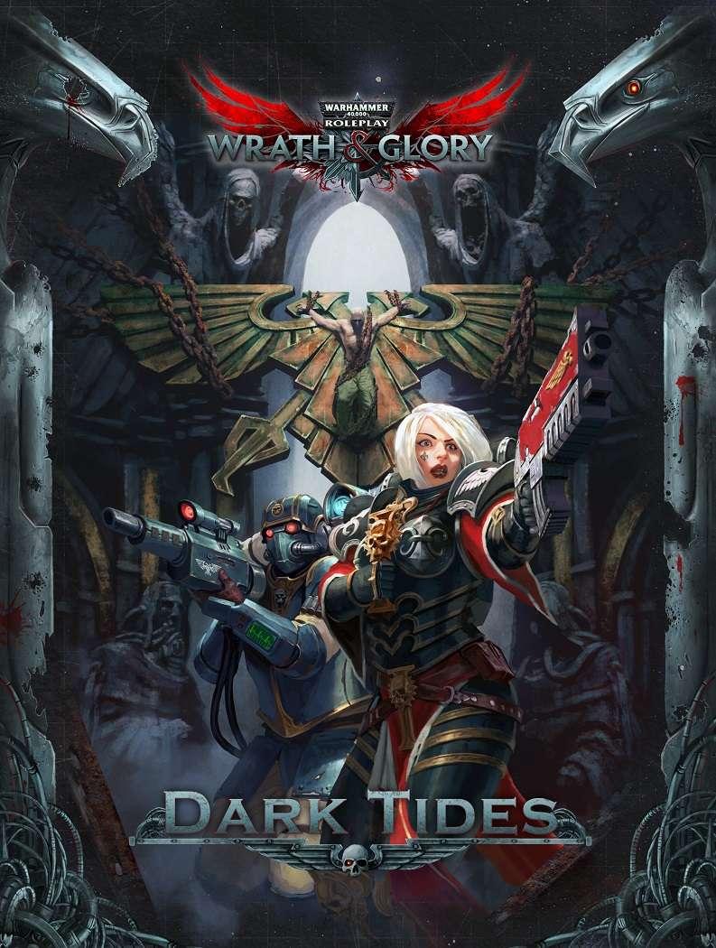 Wrath & Glory: Dark Tides