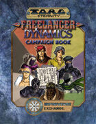 Torg Eternity: Freelancer Dynamics Campaignbook