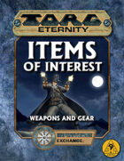 Torg Eternity: Items of Interest