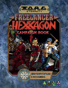 Torg Eternity: Freelancer Hexxagon Campaignbook