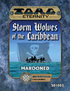 Torg Eternity: Storm Wolves S01E03: Marooned