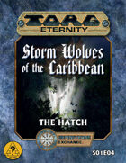 Torg Eternity: Storm Wolves S01E04: The Hatch