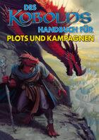 Des Kobolds Handbuch für Plots und Kampagnen (PDF) als Download kaufen