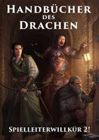 Handbücher des Drachen II - Spielleiterwillkür 2! (PDF) als Download kaufen