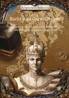 Recht und Gerechtigkeit - Über allgemeine Halsgerichtsbarkeit, Kirchentribunale und Gildengerichtsbarkeit in Aventurien