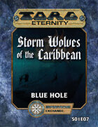 Torg Eternity: Storm Wolves S01E07: Blue Hole