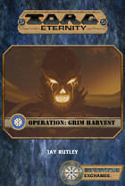 Operation: Grim Harvest
