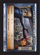 Torg Eternity - Drama Card - Always the Hard Way!