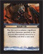 Torg Eternity - Destiny Card - Martyr