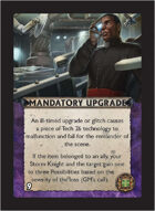 Torg Eternity - Cyberpapacy Cosm Card - Mandatory Upgrade