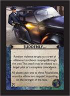 Torg Eternity - Nile Empire Cosm Card - Suddenly