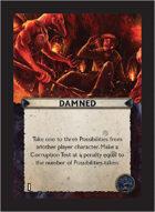 Torg Eternity - Orrorsh Cosm Card - Damned