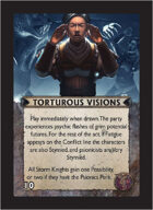Torg Eternity - Tharkold Cosm Card - Torturous Visions