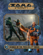 Torg Eternity - Heroes of the Possibility Wars Volume #1