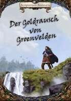 Der Goldrausch von Groenvelden (Abenteuer)