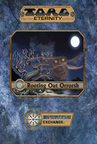 Rooting Out Orrorsh