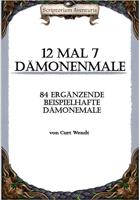 12 mal 7 Dämonenmale - 84 ergänzende beispielhafte  Dämonemale