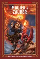 Dungeons & Dragons - Ein Leitfaden für junge Abenteurer - Magie & Zauber (PDF) als Download kaufen