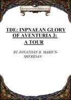 TDE: Inpnaean Glory of Aventuria 3: A Tour