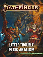 Pathfinder 2 - Little Trouble in big Absolom (PDF) als Download kaufen