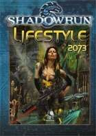 Shadowrun: Lifestyle 2073