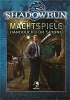Shadowrun: Machtspiele - Handbuch für Spione