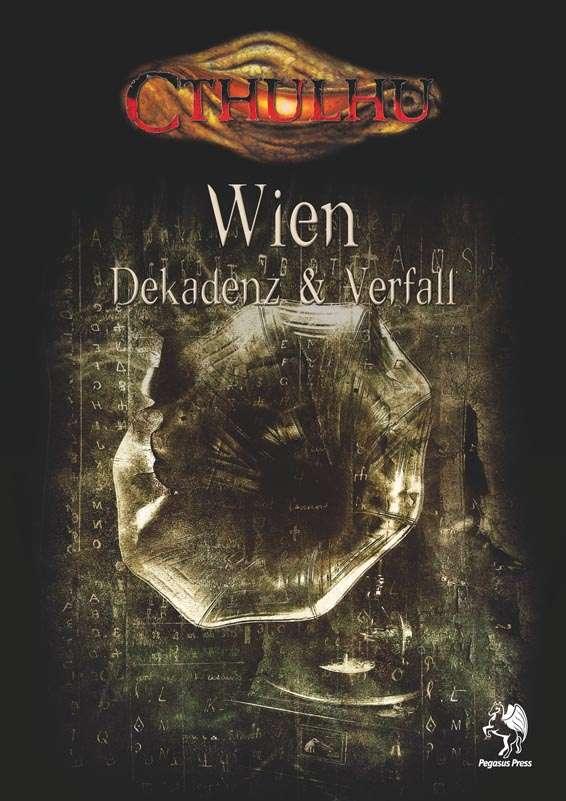 CTHULHU: Wien – Dekadenz und Verfall
