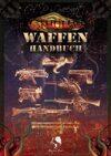 H.P. Lovecrafts Cthulhu - Waffenhandbuch